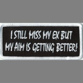 I Still Miss My Ex But My Aim Is Getting Better - 1 1/2